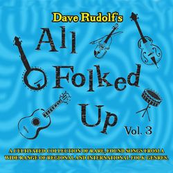 All Folked Up, Vol. 3