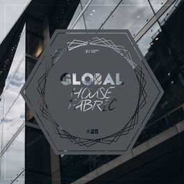 Album cover of Global House Fabric, Pt. 25