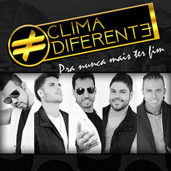 CD Clima Diferente - Pra Nunca Mais Ter Fim (2017) - Torrent download