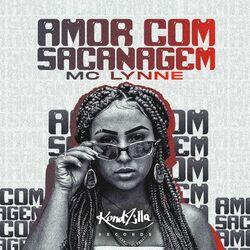 Amor Com Sacanagem – MC Lynne