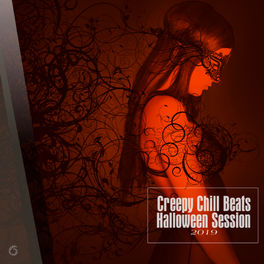 Album cover of Creepy Chill Beats Halloween Session 2019