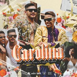 Carolina – Hungria Hip Hop e MC Paulin da Capital