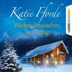 Weihnachtszauber im Cottage (Ungekürzt) Audiobook