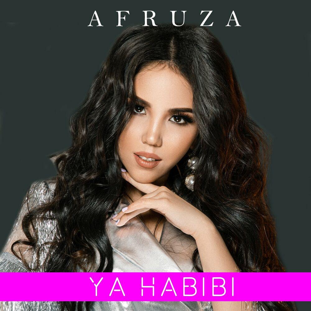 Afruza - Ya Habibi