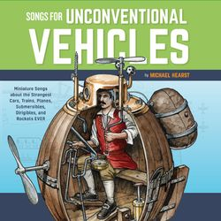 Songs For Unconventional Vehicles