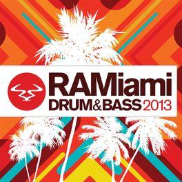 Album cover of RAMiami Drum & Bass 2013