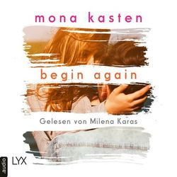 Begin Again - Again-Reihe 1 (Ungekürzt) Hörbuch kostenlos