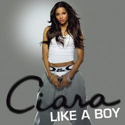 Ciara – Like a Boy 2007 CD Completo