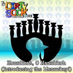 Hanukkah, O Hanukkah (Introducing the Menurkey!)