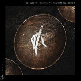 Album cover of Three Pills Into A Fist