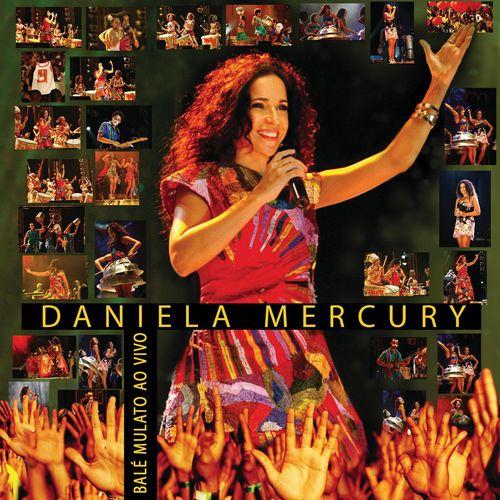 Baixar CD Bale Mulato Ao Vivo – Daniela Mercury (2007) Grátis