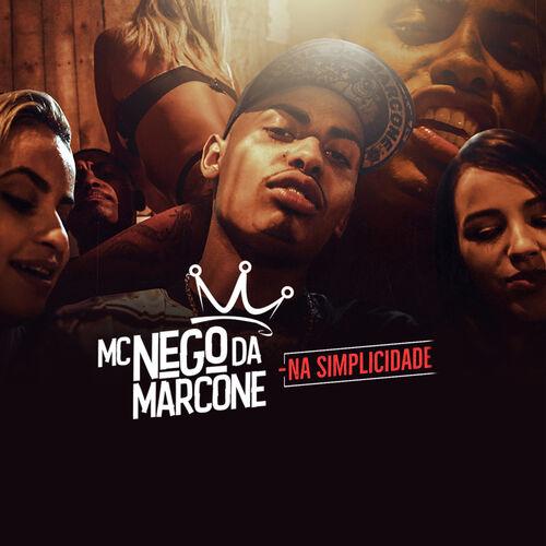 Baixar Música Na Simplicidade – MC Nego da Marcone (2018) Grátis