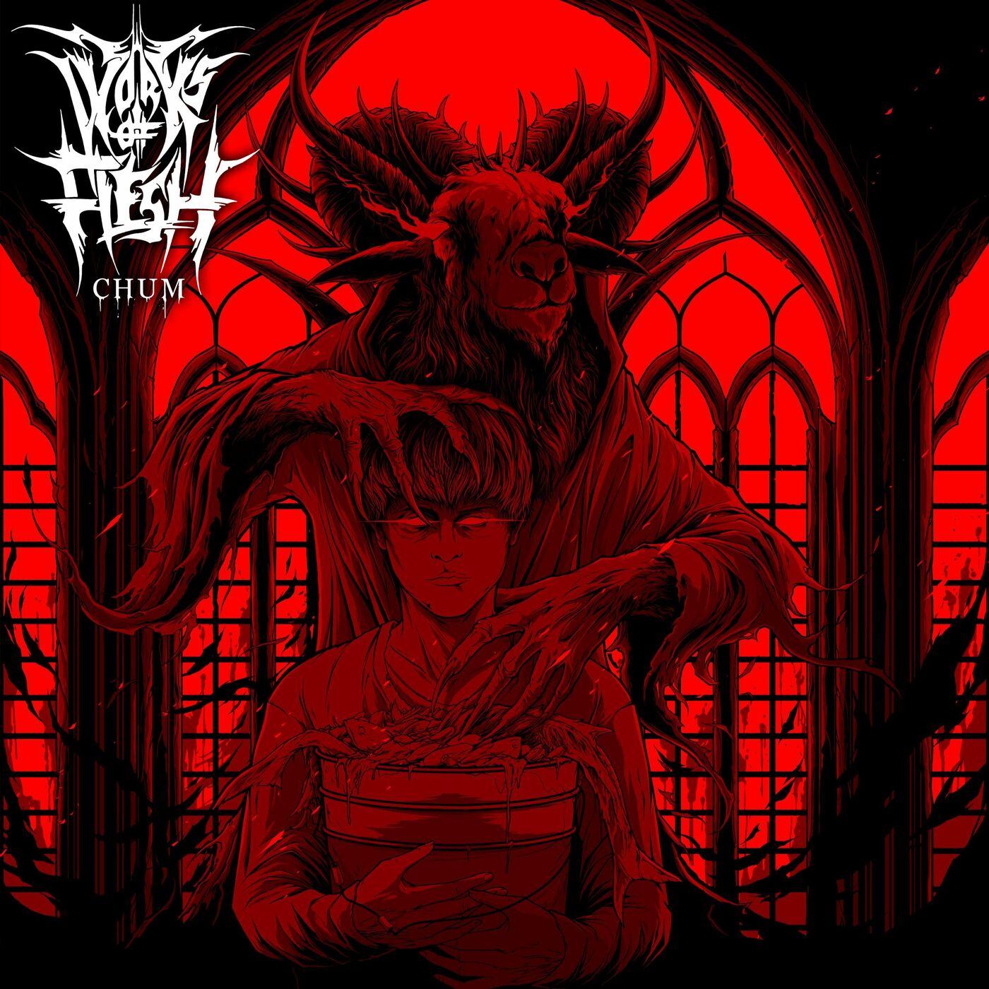 Works of Flesh - Chum [single] (2020)