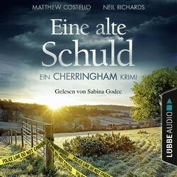 Eine alte Schuld - Ein Cherringham-Krimi - Die Cherringham Romane 2