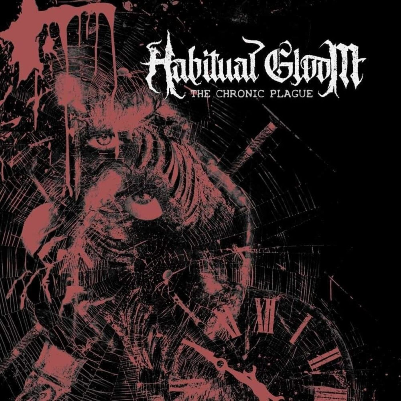 Habitual Gloom - The Chronic Plague [EP] (2020)
