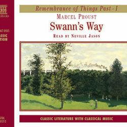 Marcel Proust : (A) Swann's Way (Abridged)