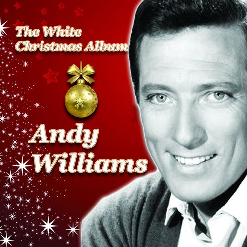 andy williams let it snow let it snow let it snow listen on deezer - Andy Williams White Christmas