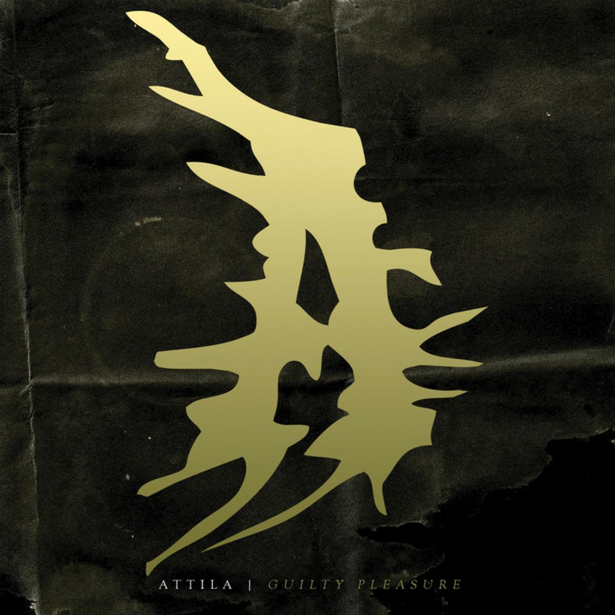Attila - Guilty Pleasure (2014)
