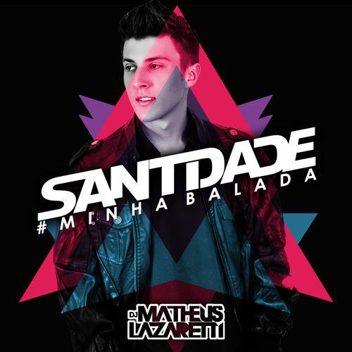 Baixar CD Santidade Minha Balada – DJ Matheus Lazaretti (2015) Grátis