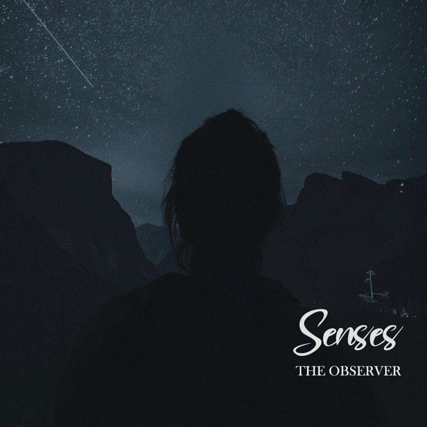 The Observer - Senses [single] (2020)