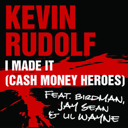 Album cover of I Made It (Cash Money Heroes)