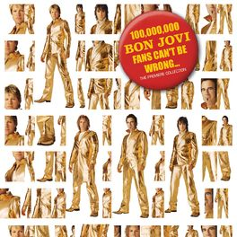 Album cover of 100,000,000 Bon Jovi Fans Can't Be Wrong
