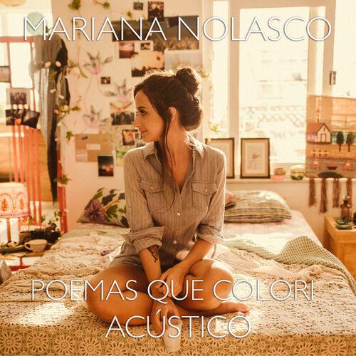 Baixar Poemas Que Colori (Acústico), Baixar Música Poemas Que Colori (Acústico) - Mariana Nolasco 2017, Baixar Música Mariana Nolasco - Poemas Que Colori (Acústico) 2017
