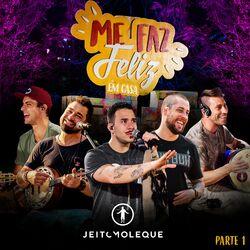 Jeito Moleque – Me Faz Feliz em Casa, Pt. 1 2020 CD Completo