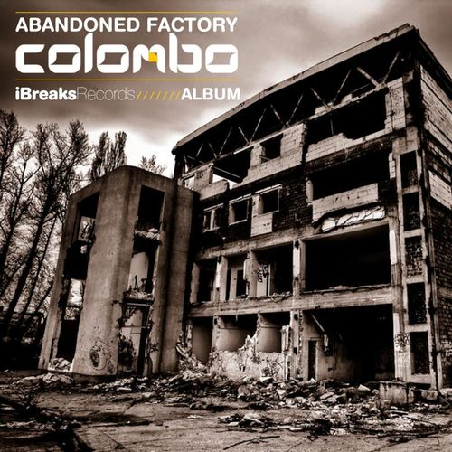 Colombo - Abandoned Factory LP 2012