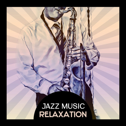 Various Artists: Jazz Music Relaxation – Easy Listening