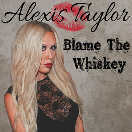 Album cover of Blame the Whiskey