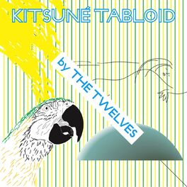 Album cover of Kitsuné Tabloid by The Twelves