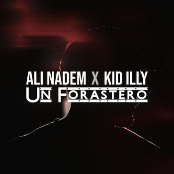 Un Forastero (feat. Kid Illy) cover