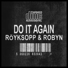 Do It Again - Röyksopp & Robyn - Interactive Chords and Diagrams