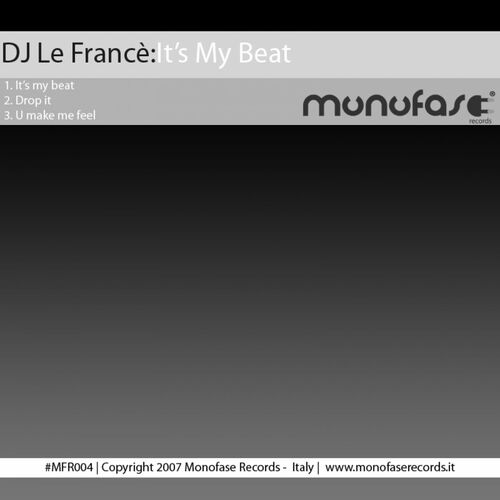 DJ Le Francè: It's My Beat - Musikstreaming - Lyssna i Deezer