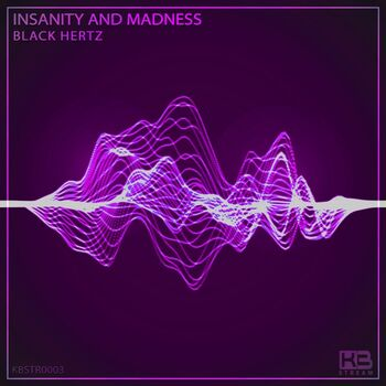 Insanity and Madness cover