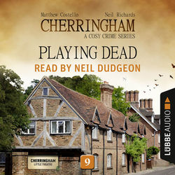 Playing Dead - Cherringham - A Cosy Crime Series: Mystery Shorts 9 (Unabridged)