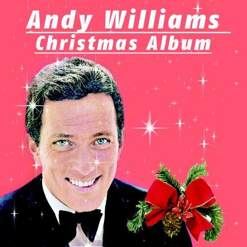 Andy Williams Christmas.Andy Williams Christmas Album Musikstreaming Lyssna I