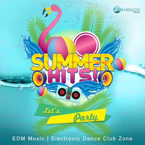 Various Artists: Summer Hits! Let's Party (EDM Music