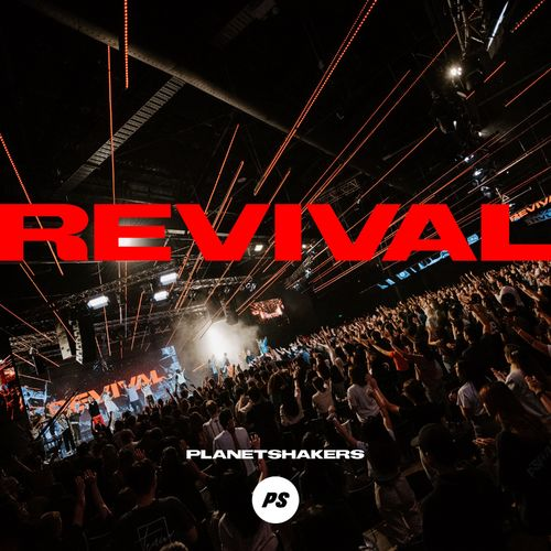 Planetshakers - Revival (Live) (2021)