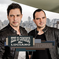 do Zezé Di Camargo & Luciano - Álbum Teorias Download