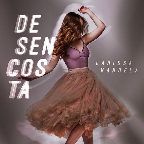 Baixar Single Desencosta, Baixar CD Desencosta, Baixar Desencosta, Baixar Música Desencosta - Larissa Manoela 2018, Baixar Música Larissa Manoela - Desencosta 2018