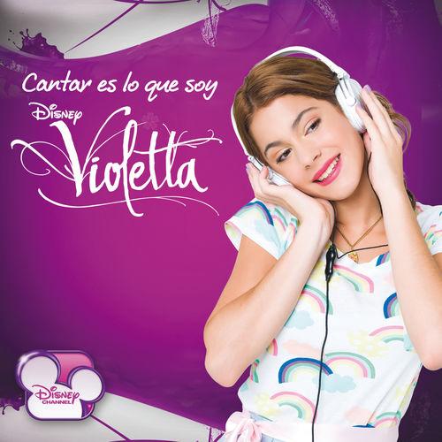 CD Violetta – Cantar Es Lo Que Soy (2016)