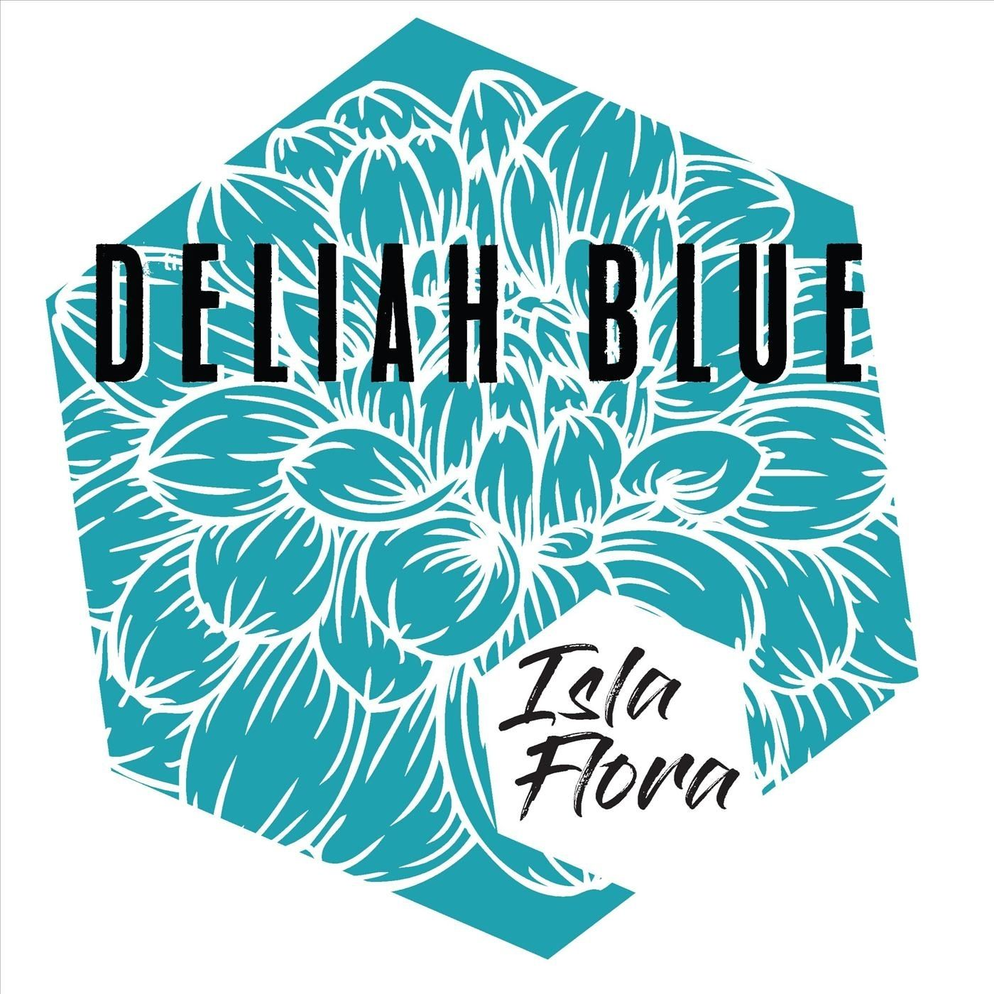 Deliah Blue - Isla Flora (2018)
