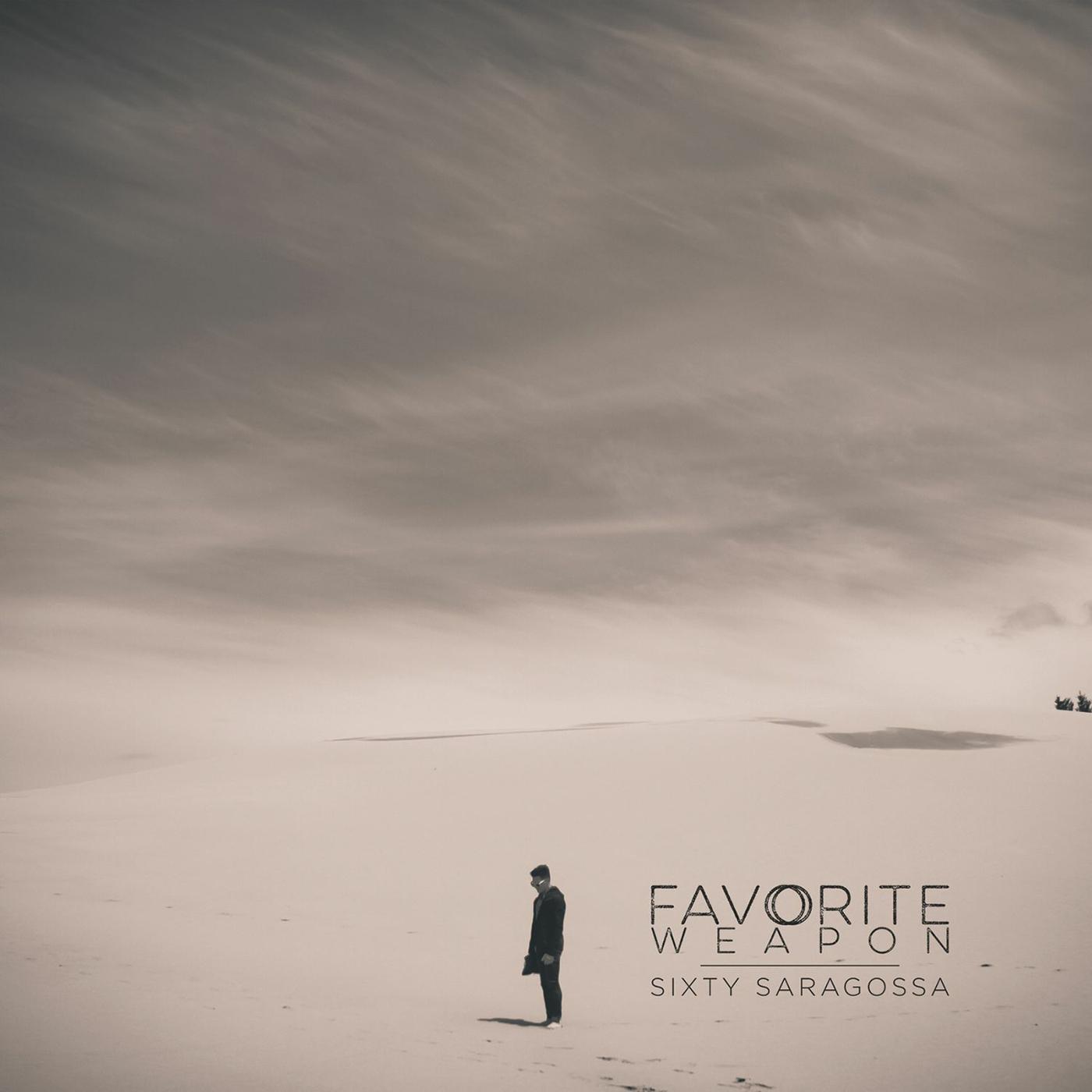 Favorite Weapon - Sixty Saragossa (2014)