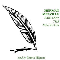 Bartleby, The Scrivener by Herman Melville Audiobook