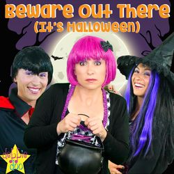 Beware out There It's Halloween