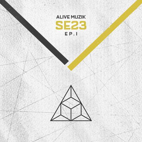 Alive Muzik - SE 23, Vol. 1 [EP]
