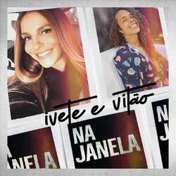 Download Ivete Sangalo, Vitão - Na Janela 2020