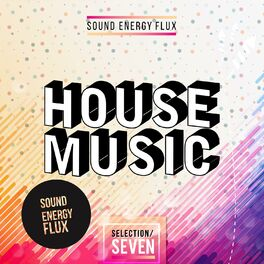 Album cover of House Music Selection Seven